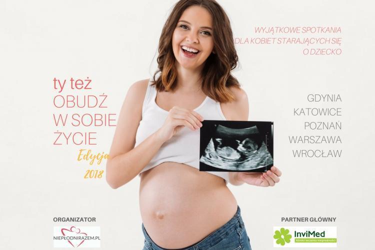 IV edycja Obudź w sobie życie: spotkania dla kobiet starających się o dziecko