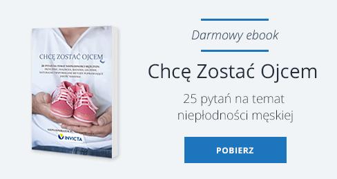 """Darmowy e-book: """"Chcę zostać ojcem"""". 25 pytań na temat męskiej płodności."""
